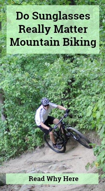 Sunglasses for Mountain Biking