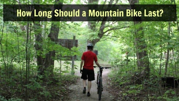 How Long Will a Mountain Bike Last