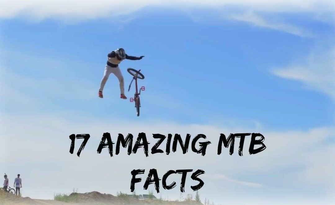 17 Mountain Bike Facts