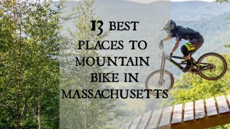 Best Places to Mountain Bike in Massachusetts