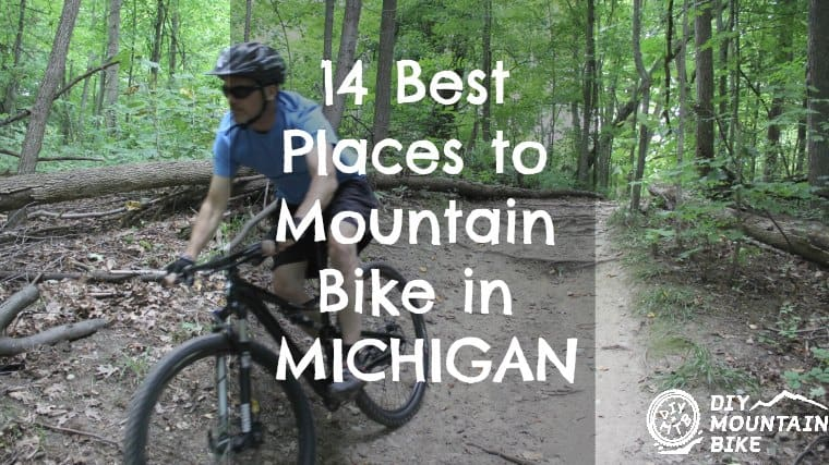Best Places to Mountain Bike in Michigan