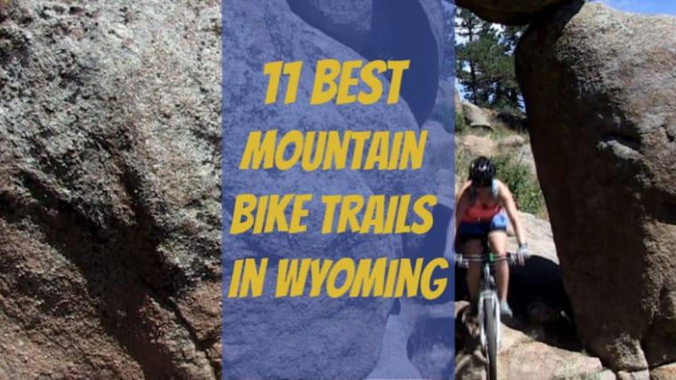 Where to Mountain Bike in Wyoming