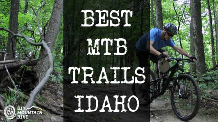 Best Mountain Bike Trails IDAHO