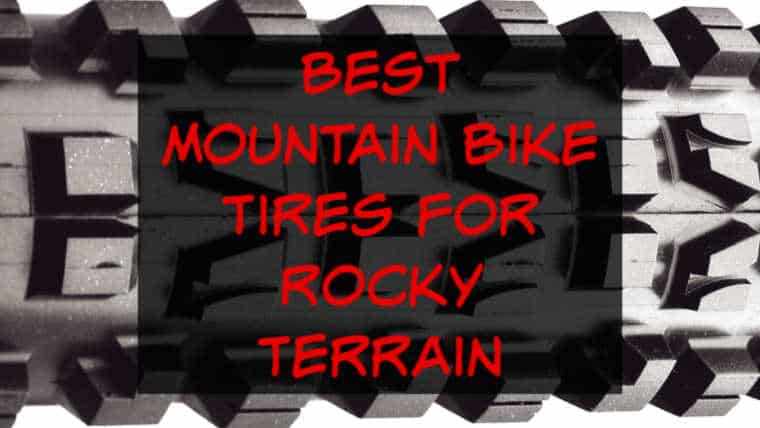 Best Mountain Bike Tire for Rocks