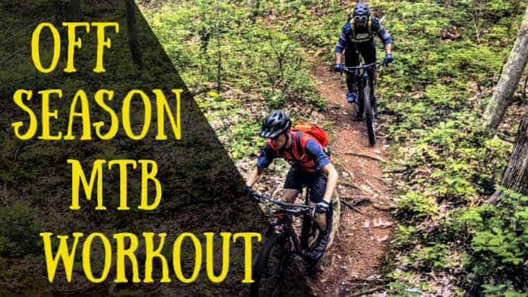 11 Off Season Mountain Bike Training Tips