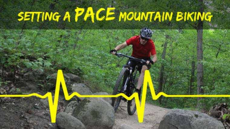 How to Pace Yourself on a Mountain Bike