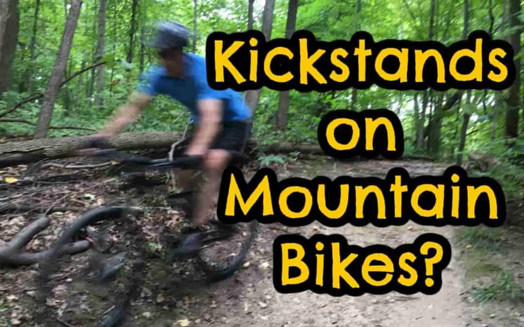 Do Mountain Bikes Have Kickstands?