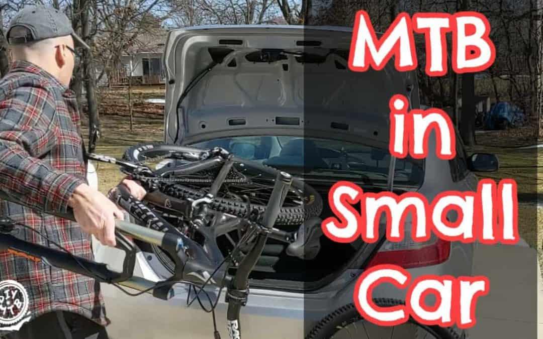 MTB fit in Small Car